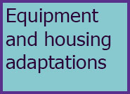 Adults Level 4 Equipment and Housing Adaptations